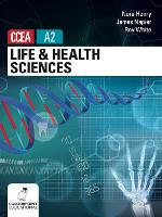 Life and Health Sciences for CCEA A2 Level (Paperback)