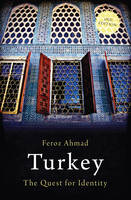 Turkey: The Quest for Identity - Short Histories (Paperback)