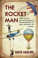 Mayday!: A History of Flight through its Martyrs, Oddballs and Daredevils (Paperback)