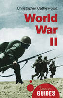 World War II: A Beginner's Guide - Beginner's Guides (Paperback)
