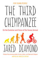 The Third Chimpanzee: On the Evolution and Future of the Human Animal (Hardback)