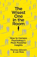The Wisest One in the Room: How To Harness Psychology's Most Powerful Insights (Paperback)