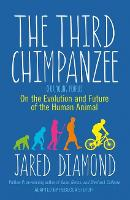 The Third Chimpanzee: On the Evolution and Future of the Human Animal (Paperback)
