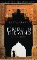 Perseus in the Wind: A Life of Travel (Paperback)