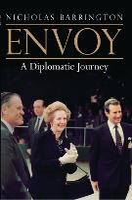 Envoy: A Diplomatic Journey (Hardback)