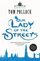 Our Lady of the Streets: The Skyscraper Throne Book 3 - Skyscraper Throne (Paperback)