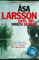 Until Thy Wrath Be Past: Rebecka Martinsson: Arctic Murders - Now a Major TV Series (Paperback)