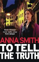To Tell the Truth: Rosie Gilmour 2 - Rosie Gilmour (Paperback)