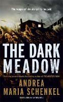 The Dark Meadow (Hardback)