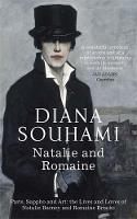 Natalie and Romaine: The Lives and Loves of Natalie Barney and Romaine Brooks (Paperback)