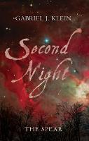Second Night: The Spear - Four Significant Winter Nights (Paperback)