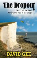 The Dropout: Don't fall for Paul. He'll drive you to the edge (Paperback)