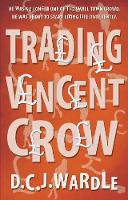Trading Vincent Crow (Paperback)