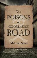 The Poisons of Goodladies Road (Paperback)