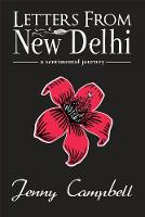 Letters from New Delhi: A sentimental journey (Paperback)