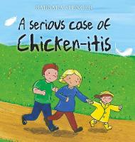 A Serious Case of Chicken-itis (Paperback)