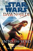 Star Wars: Dawn of the Jedi: Into the Void - Star Wars (Hardback)