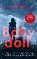Baby Doll: The twisted Richard and Judy Book Club thriller (Hardback)