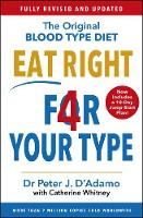 Eat Right 4 Your Type: Fully Revised with 10-day Jump-Start Plan (Paperback)
