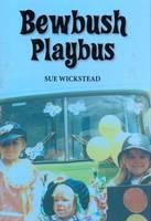 Bewbush Playbus (Hardback)