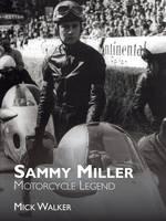 Sammy Miller: Motorcycle Legend (Paperback)