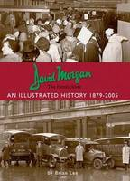 David Morgan Ltd - the Family Store: an Illustrated History 1879-2005 (Paperback)