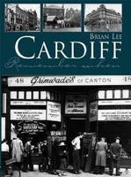 Cardiff Remember When (Paperback)