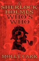 A Sherlock Holmes Who's Who (With of Course Dr. Watson) (Paperback)