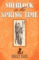 Sherlock in the Spring Time (Paperback)