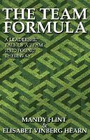 The Team Formula - A Leadership Tale of a Team That Found Their Way (Paperback)