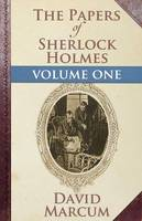 The Papers of Sherlock Holmes: Vol. I (Paperback)