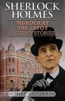 Sherlock Holmes and the Murder at the Savoy and Other Stories (Paperback)