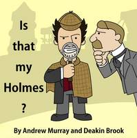 Is That My Holmes? (Paperback)
