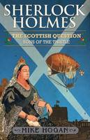 Sherlock Holmes and the Scottish Question (Paperback)