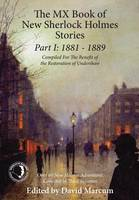 The MX Book of New Sherlock Holmes Stories: 1881 to 1889: Part I (Hardback)