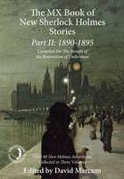 The MX Book of New Sherlock Holmes Stories: 1890 to 1895: Part II (Hardback)