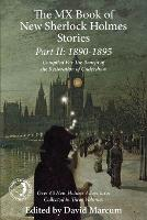 The Mx Book of New Sherlock Holmes Stories Part II: 1890 to 1895 (Paperback)