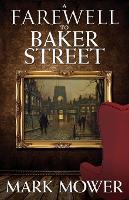 A Farewell to Baker Street (Paperback)