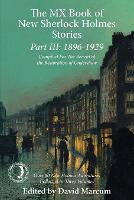 The Mx Book of New Sherlock Holmes Stories Part III: 1896 to 1929 (Paperback)