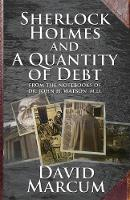 Sherlock Holmes and a Quantity of Debt (Paperback)
