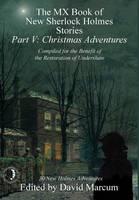 The MX Book of New Sherlock Holmes Stories - Part V: Christmas Adventures (Hardback)