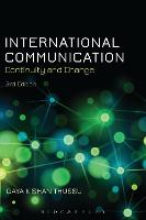 International Communication: Continuity and Change (Paperback)