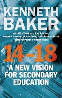 14-18 - A New Vision for Secondary Education (Hardback)