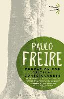 Education for Critical Consciousness - Bloomsbury Revelations (Paperback)