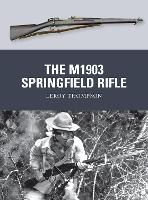 The M1903 Springfield Rifle - Weapon 23 (Paperback)