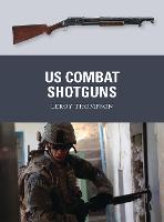 US Combat Shotguns - Weapon 29 (Paperback)