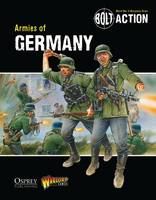 Bolt Action: Armies of Germany - Bolt Action (Paperback)