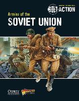 Bolt Action: Armies of the Soviet Union - Bolt Action (Paperback)