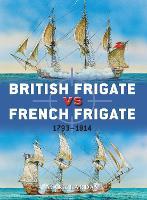 British Frigate vs French Frigate: 1793-1814 - Duel 52 (Paperback)