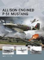 Allison-Engined P-51 Mustang - Air Vanguard (Paperback)